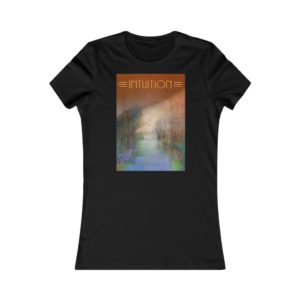 Women's Favorite Tee – Intuition