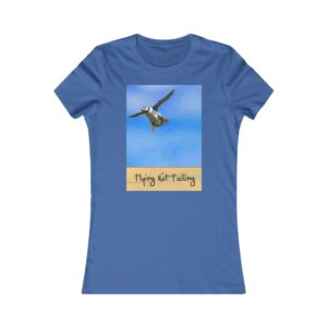Women's Favorite Tee – Flying Not Falling!