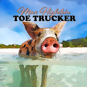 Toe Trucker - Funk by Max Highstein
